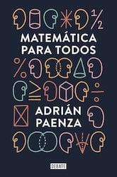 Matemática para todos, de Adrián Paenza