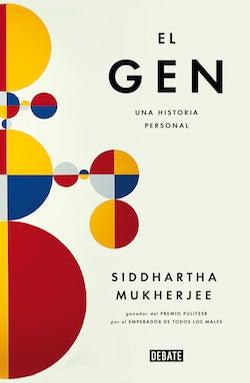 El gen, de Siddhartha Mukherjee
