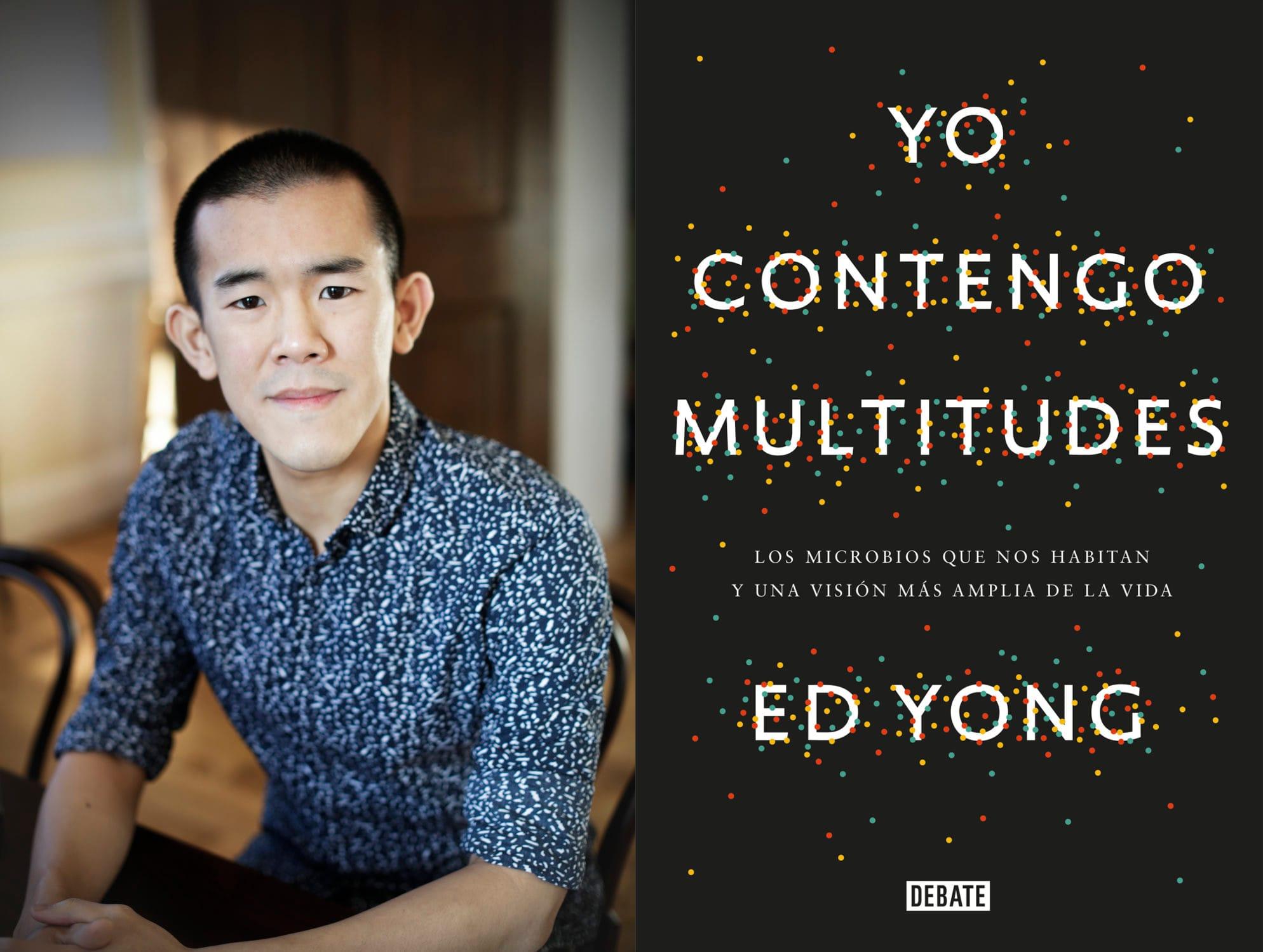 Ed Yong, Yo contengo multitudes | Por amor a la ciencia