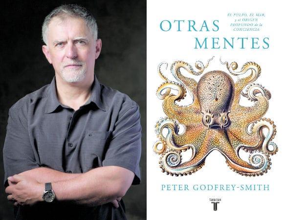 Peter Godfrey-Smith - Otras mentes. El pulpo, el mar y los orígenes profundos de la consciencia